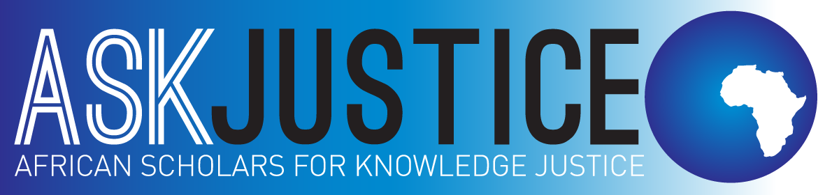 ASK Justice: African Scholars for Knowledge Justice