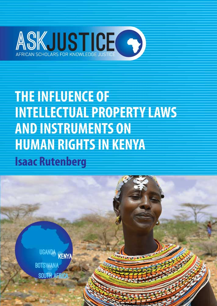 The Influence of Intellectual Property Laws and Instruments  on Human Rights in Kenya